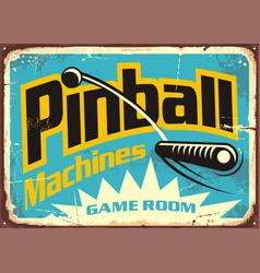Pinball machines game room retro sign vector