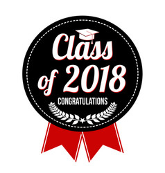 class of 2018 label or sticker vector image