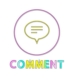 comment round button linear icon with chat cloud vector image