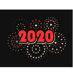 happy new year 2020 numbers with fireworks vector image