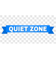 Blue ribbon with quiet zone text vector