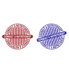 Grunge consult a nutritionist textured round vector
