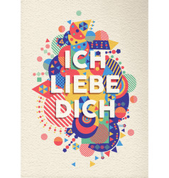 I love you text quote greeting card in german vector