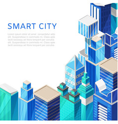 isometric smart city with skyscrappers cityscape vector image