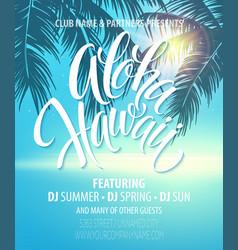Aloha Hawaii Summer Beach Party Poster vector image vector image