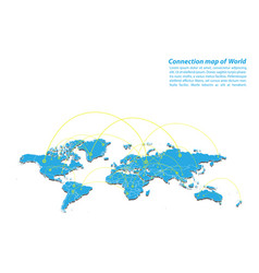 modern of world map connections network design vector image