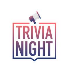 Hand holding megaphone - trivia night vector