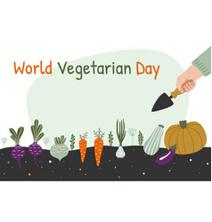 world vegetarian day banner man is harvesting in vector image