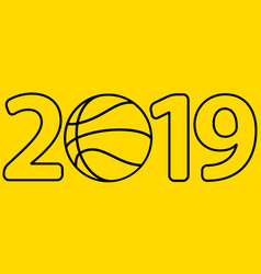 basketball 2019 lettering vector image