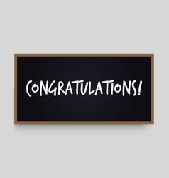 congratulations lettering on black chalkboard vector image