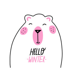 cute greeting card with a bear hello winter vector image