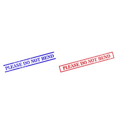Please do not bend grunge scratched stamp seals vector