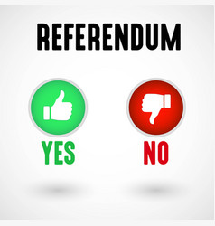 Referendum yes and no buttons vector