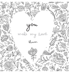 You make my heart bloom white card vector