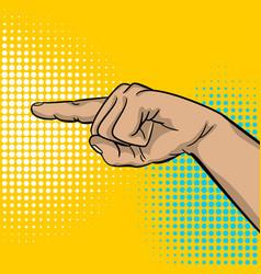 pop art strong man hand show finger pointer vector image