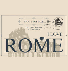 vintage postcard with words i love rome vector image