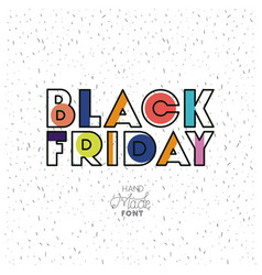 black friday message with hand made font vector image