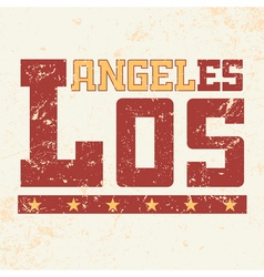 T shirt typography Los Angeles CA grunge vector image