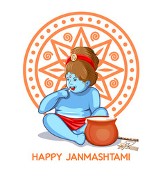 krishna janmashtami design krishna makhan chor vector image vector image