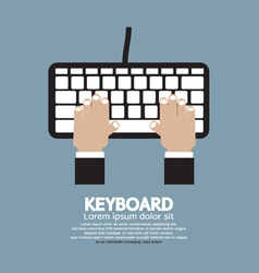 Hands Typing Keyboard vector image vector image