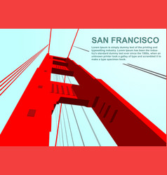 Bottom view of golden gate bridge in san francisco vector