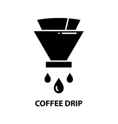 Coffee drip icon black sign with editable vector