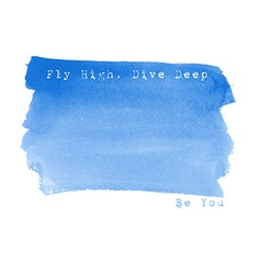 Fly high Live deep Be you Watercolor background vector image
