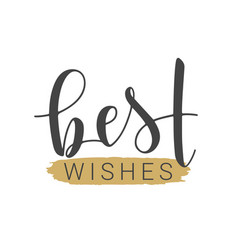 Handwritten lettering best wishes vector