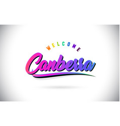 Canberra welcome to word text with creative vector