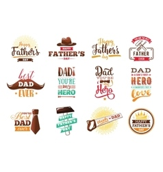 Happy fathers day set typography vector image