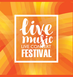 Poster for a concert or festival of live music vector