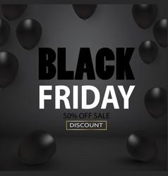 Black friday sale black balloons background vector