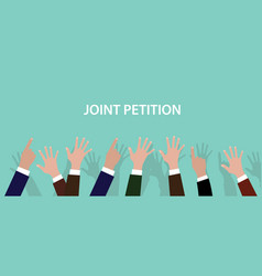 Joint petition concept with hands up vector