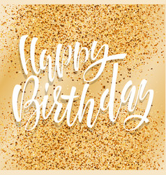 happy birthday lettering for invitation and vector image vector image