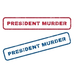 President Murder Rubber Stamps vector