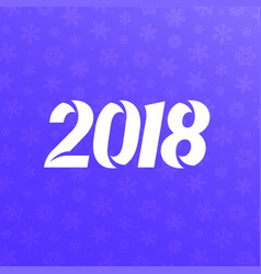 2018 text new year vector image vector image
