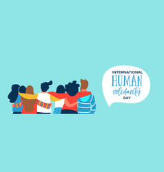 human solidarity banner of happy friend group hug vector image