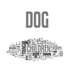 Is your child ready for a dog text background vector
