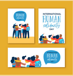 Human solidarity day diverse friend group hug set vector