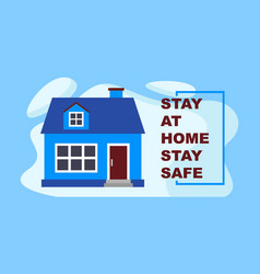 stay at home stay safe - blue vector image