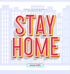 Stay home concept on city background vector