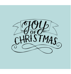 Hand lettering joy of christmas vector