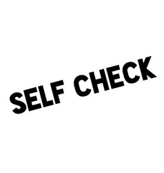 Self check rubber stamp vector