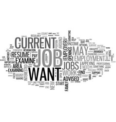 what to d if you would like to change jobs text vector image