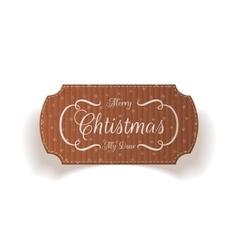 Christmas cardboard realistic label vector