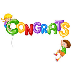 girl and boy with balloon word congrats vector image vector image