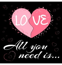 All you need is love black2 vector image