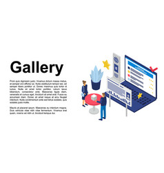 Gallery concept banner isometric style vector