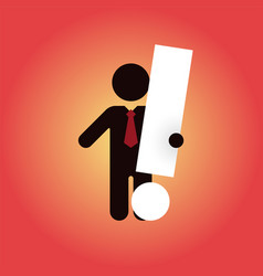 Figure with tie holding a large white exclamation vector