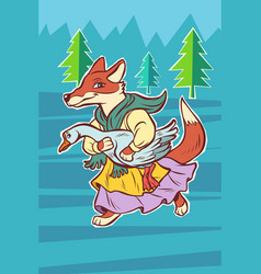 fox steals goose bird fairytale character vector image